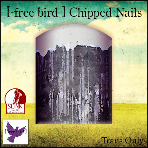 [ free bird ] Chipped Nails Ad