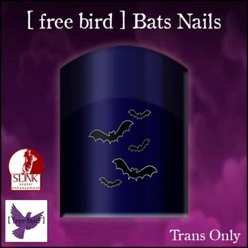 [ free bird ] Bats Nails Ad