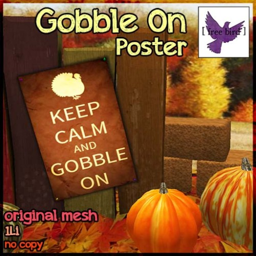 [ free bird ] Gobble On Poster Ad