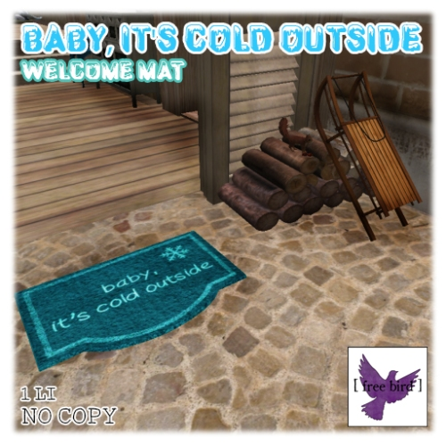 [ free bird ] Cold Outside Welcome Mat Ad