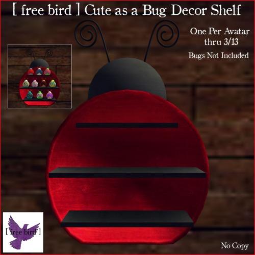 [ free bird ] Cute as a Bug Decor Shelf Free-for-All