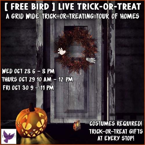 [ free bird ] Halloween Live Trick-or-Treat