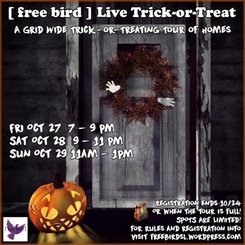[ free bird ] Live Trick-or-Treat Event Sign