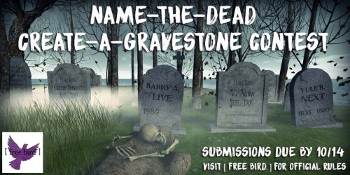 [ free bird ] Name-the-Dead Create-a-Gravestone Contest