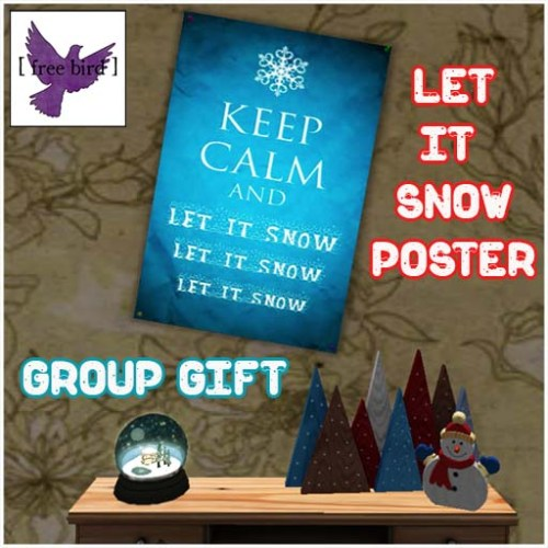 [ free bird ] Let It Snow Poster Group Gift.jpg