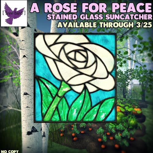 [ free bird ] A Rose for Peace Suncatcher.jpg