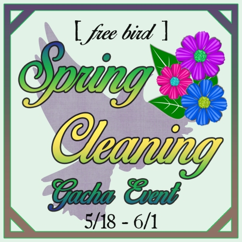 [ free bird ] Spring Cleaning Gacha Event (1).jpg