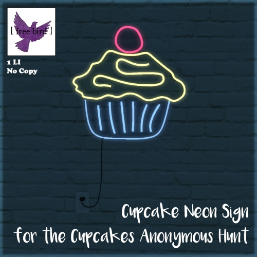 [ free bird ] Cupcake Neon Sign for the Cupcakes Anonymous Hunt.jpg